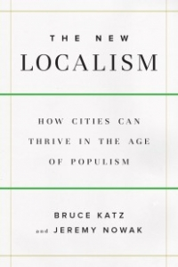 Book Review- The New Localism-: How Cities Can Thrive in the